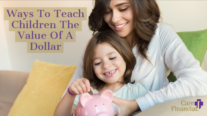 Ways to Teach Children the Value of a Dollar