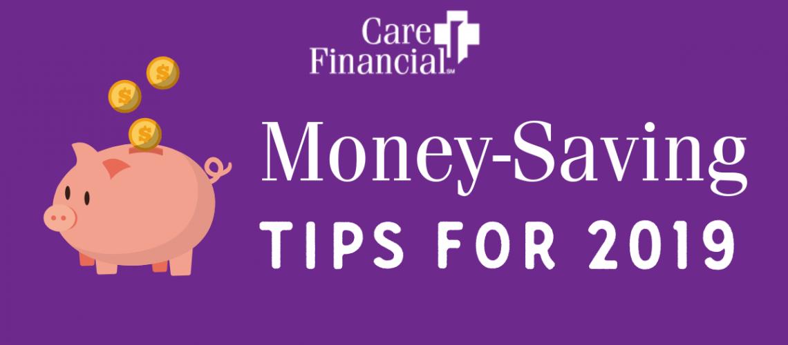 2.8.19_CareFinancial_MoneySavingsfor2019